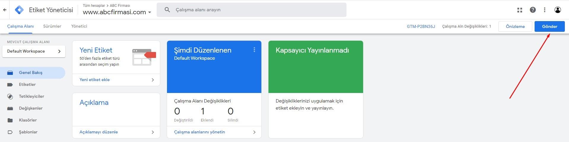 Google Tag Manager Son Aşama: Gönder